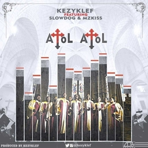 Kezyklef - Atol Atol (ft. Slowdog & Mzkiss)